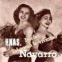 LAS HERMANAS NAVARRO (Inicios)
