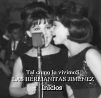LAS HERMANAS JIMENEZ (Inicios)