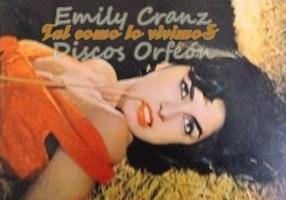 EMILY CRANZ (Discos Orfeón)