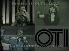 FESTIVAL OTI 1981 - 1982