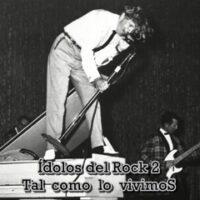 ÍDOLOS DEL ROCK 2